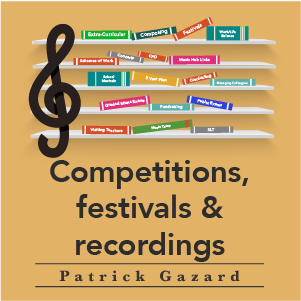 Competitions festivals and recordings