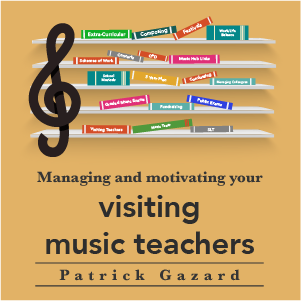 Managing and motivating your visiting music teachers
